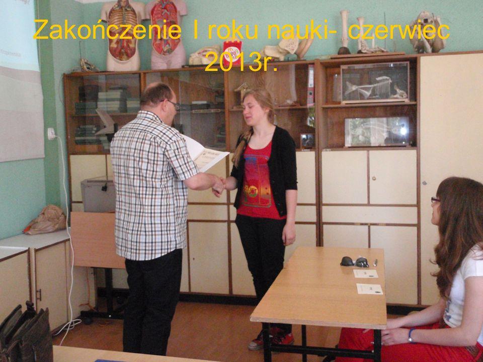Zakończenie I roku nauki- czerwiec 2013r.