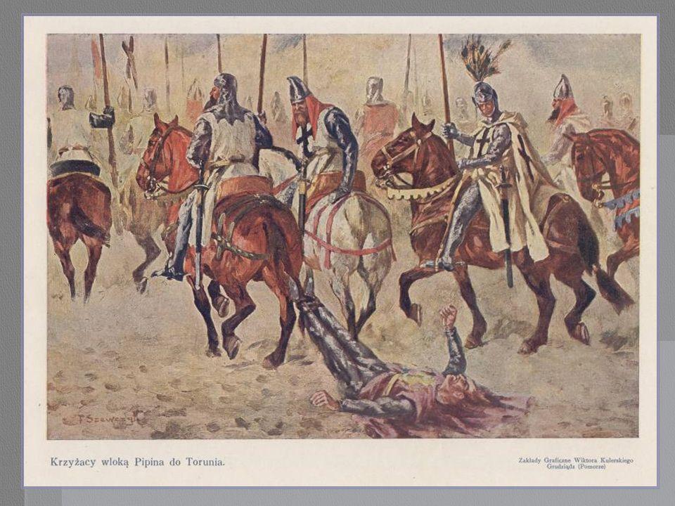 Krzyżacy wloką rycerza Pipina do Torunia.