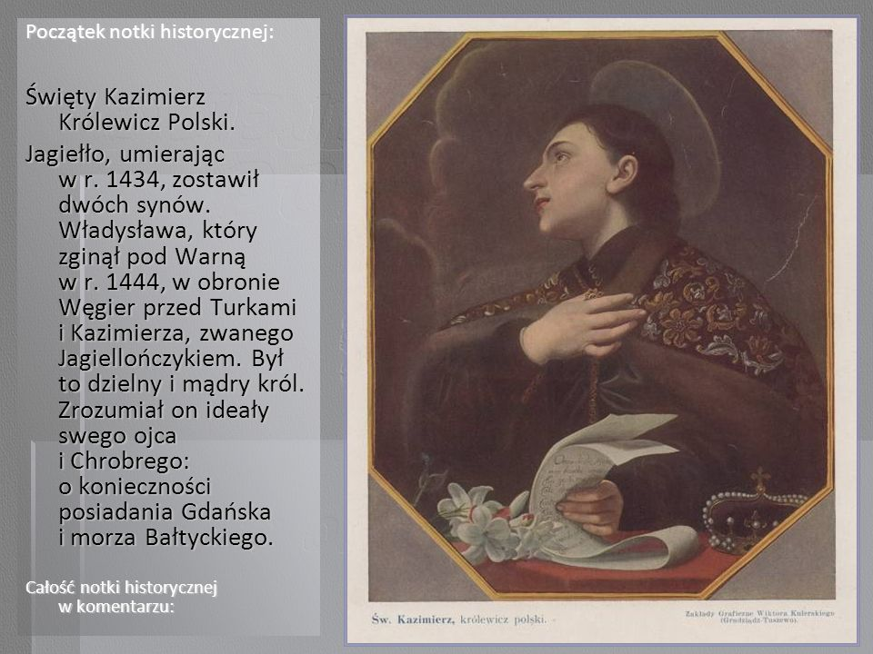 Święty Kazimierz Królewicz Polski.