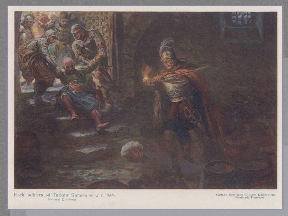 Kącki odbiera od Turków twierdzę Kamieniec.