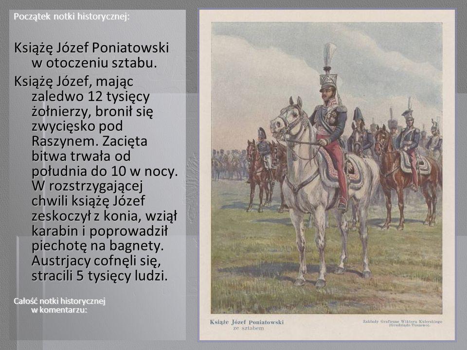 Książę Józef Poniatowski w otoczeniu sztabu.