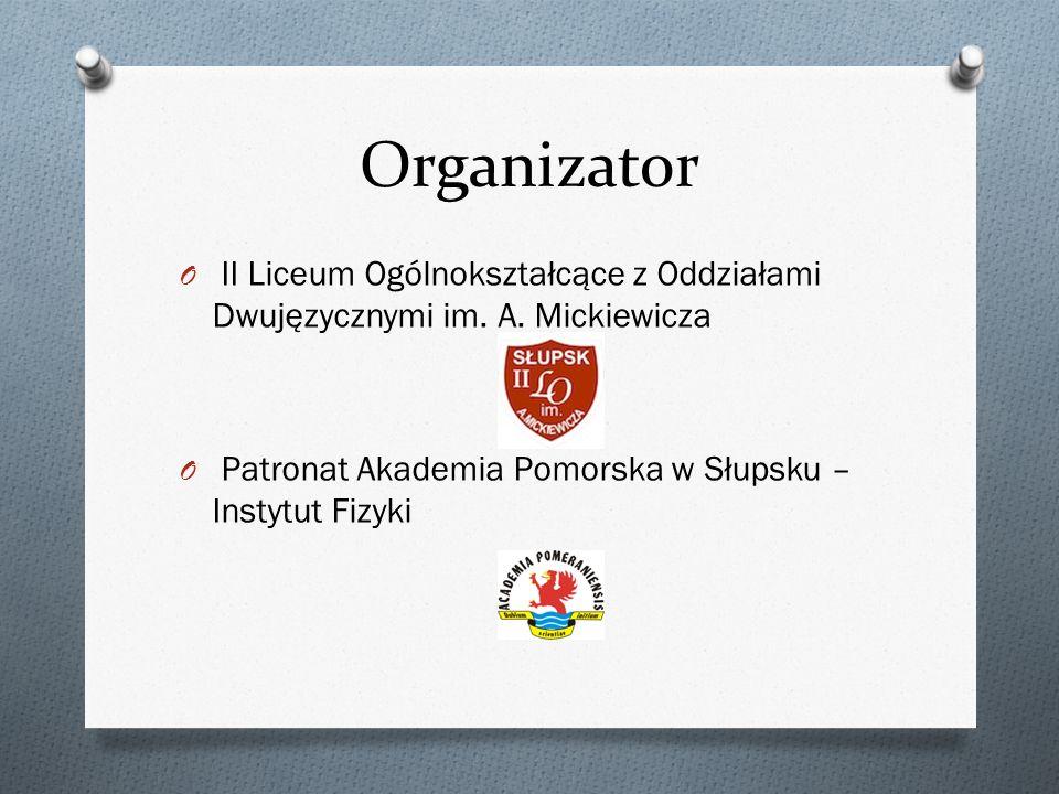 Organizator II Liceum Ogólnokształcące z Oddziałami Dwujęzycznymi im.