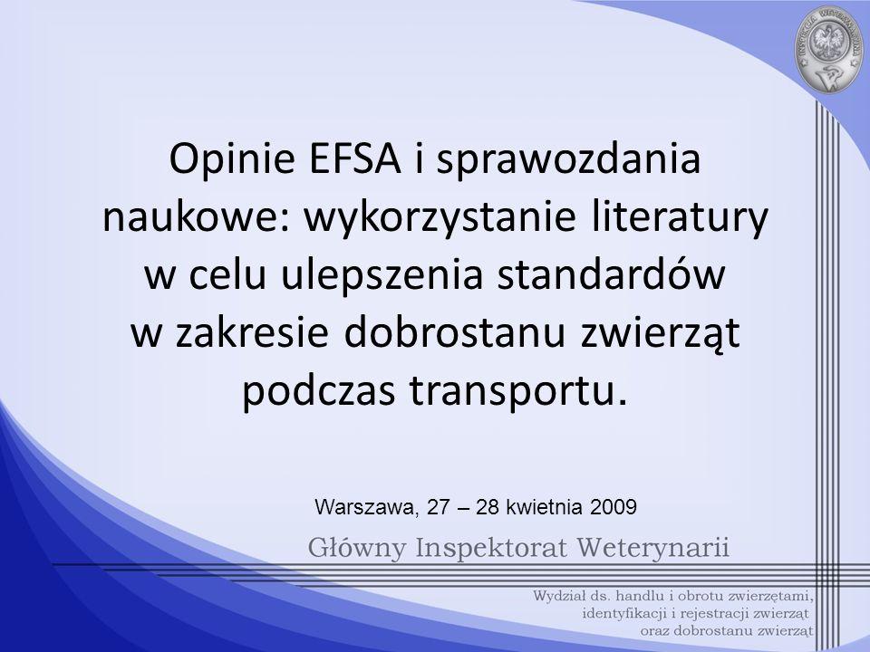 Opinie EFSA i sprawozdania naukowe: wykorzystanie literatury w celu ulepszenia standardów w zakresie dobrostanu zwierząt podczas transportu.
