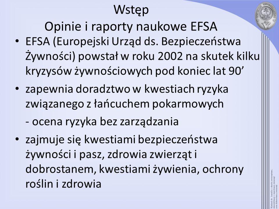Wstęp Opinie i raporty naukowe EFSA