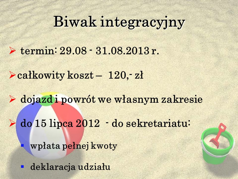 Biwak integracyjny termin: 29.08 - 31.08.2013 r.