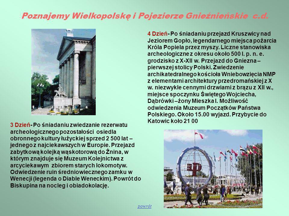 Poznajemy Wielkopolskę i Pojezierze Gnieźnieńskie c.d.