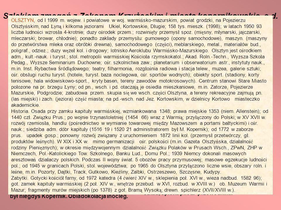 Szlakiem zmagań z Zakonem Krzyżackim i miasta kopernikowskie c.d.