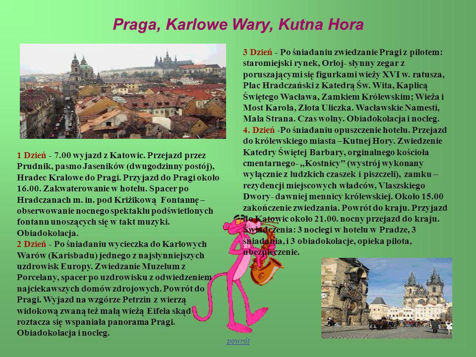 Praga, Karlowe Wary, Kutna Hora