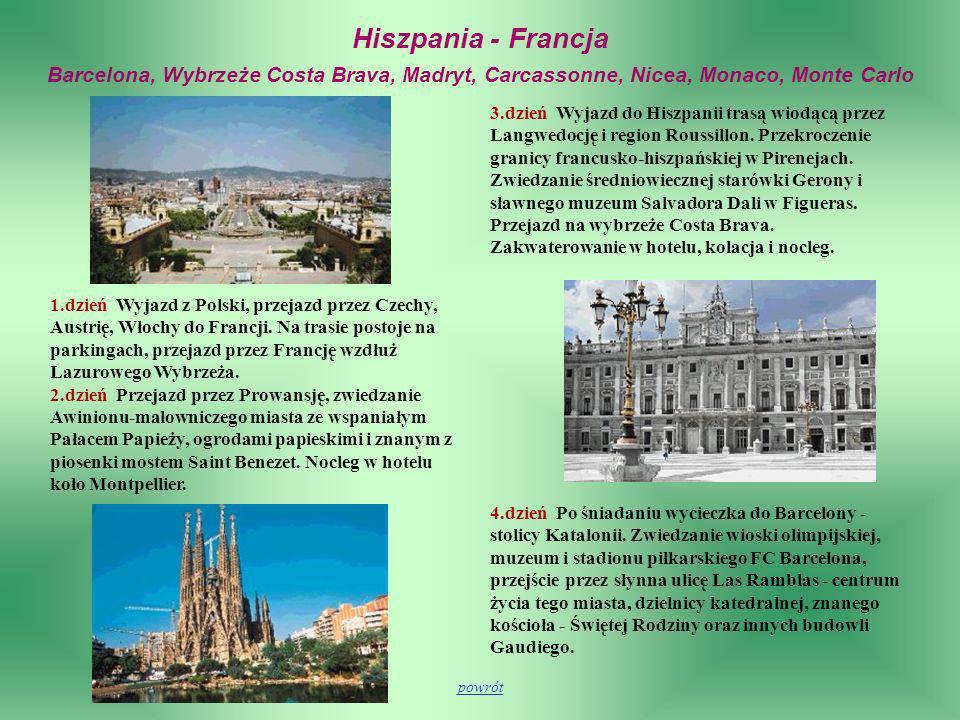 Hiszpania - Francja Barcelona, Wybrzeże Costa Brava, Madryt, Carcassonne, Nicea, Monaco, Monte Carlo