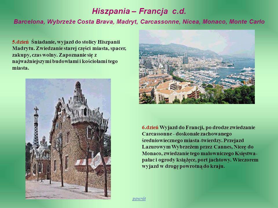 Hiszpania – Francja c.d. Barcelona, Wybrzeże Costa Brava, Madryt, Carcassonne, Nicea, Monaco, Monte Carlo