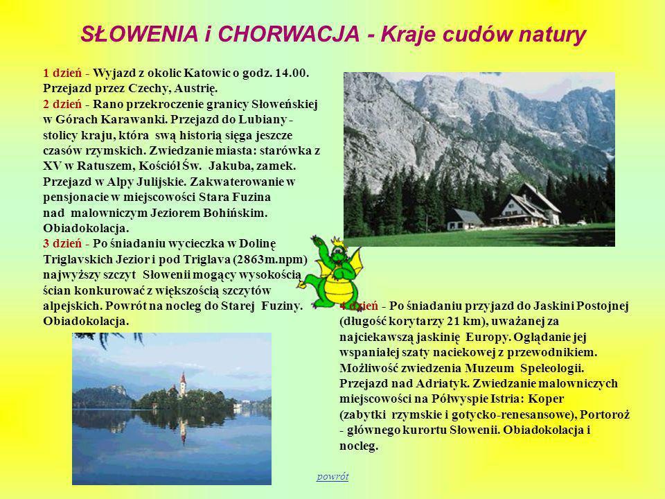 SŁOWENIA i CHORWACJA - Kraje cudów natury