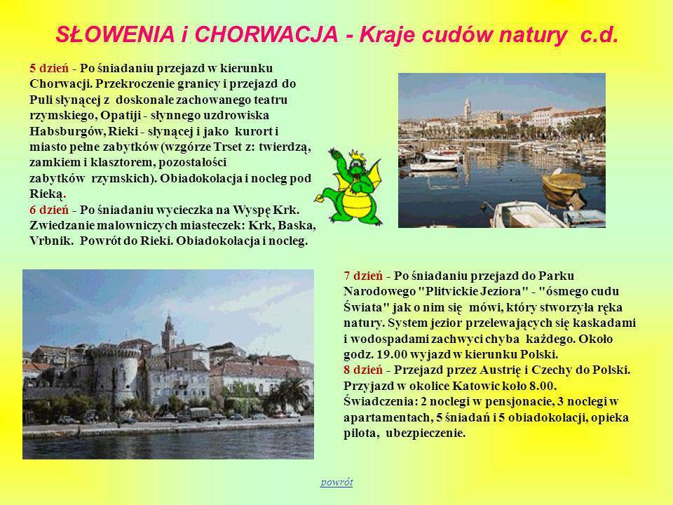 SŁOWENIA i CHORWACJA - Kraje cudów natury c.d.