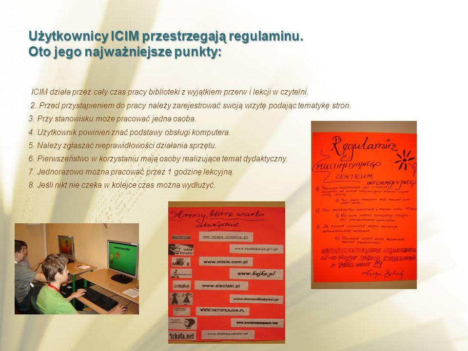 Użytkownicy ICIM przestrzegają regulaminu