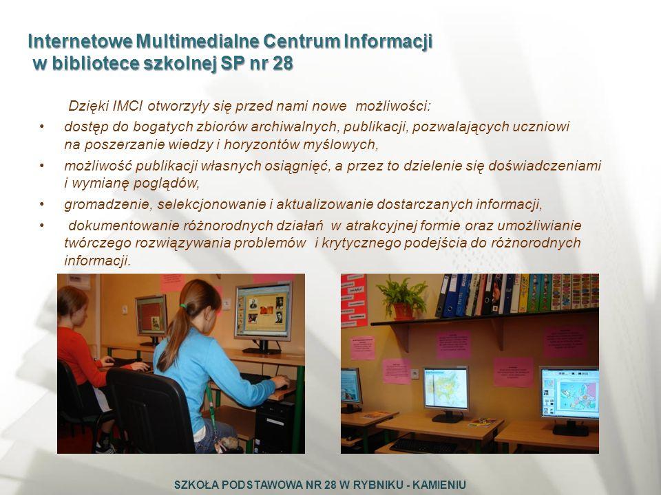 Internetowe Multimedialne Centrum Informacji w bibliotece szkolnej SP nr 28