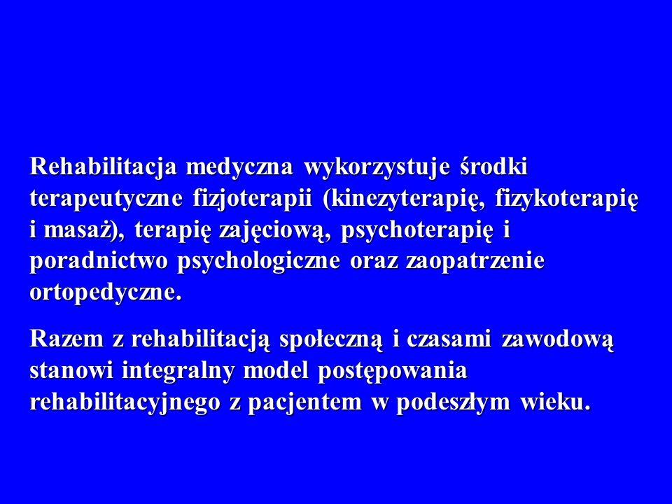 Rehabilitacja medyczna wykorzystuje środki terapeutyczne fizjoterapii (kinezyterapię, fizykoterapię i masaż), terapię zajęciową, psychoterapię i poradnictwo psychologiczne oraz zaopatrzenie ortopedyczne.