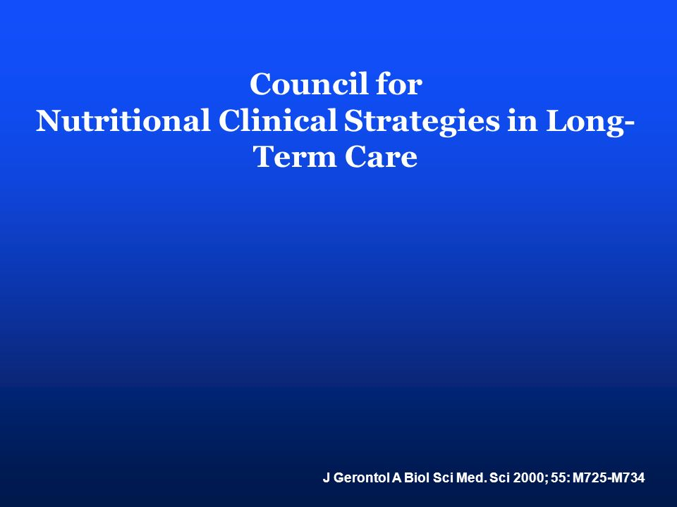 Nutritional Clinical Strategies in Long-Term Care