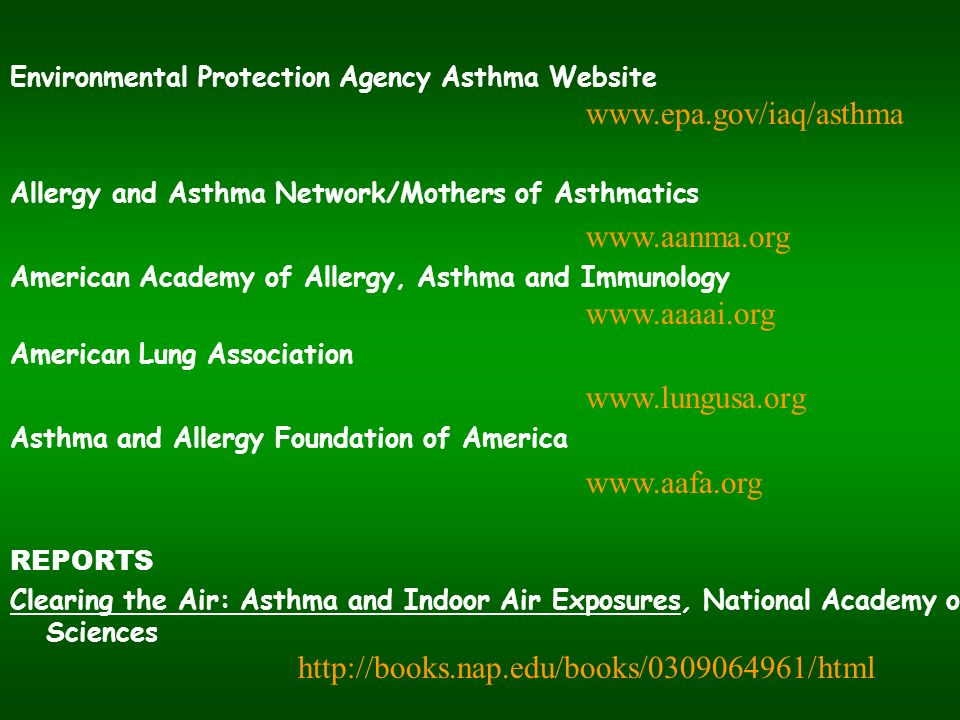 Environmental Protection Agency Asthma Website www.epa.gov/iaq/asthma