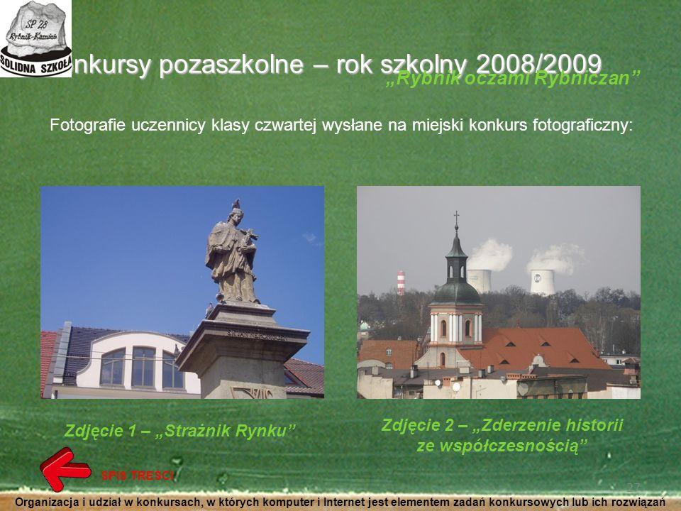 Konkursy pozaszkolne – rok szkolny 2008/2009