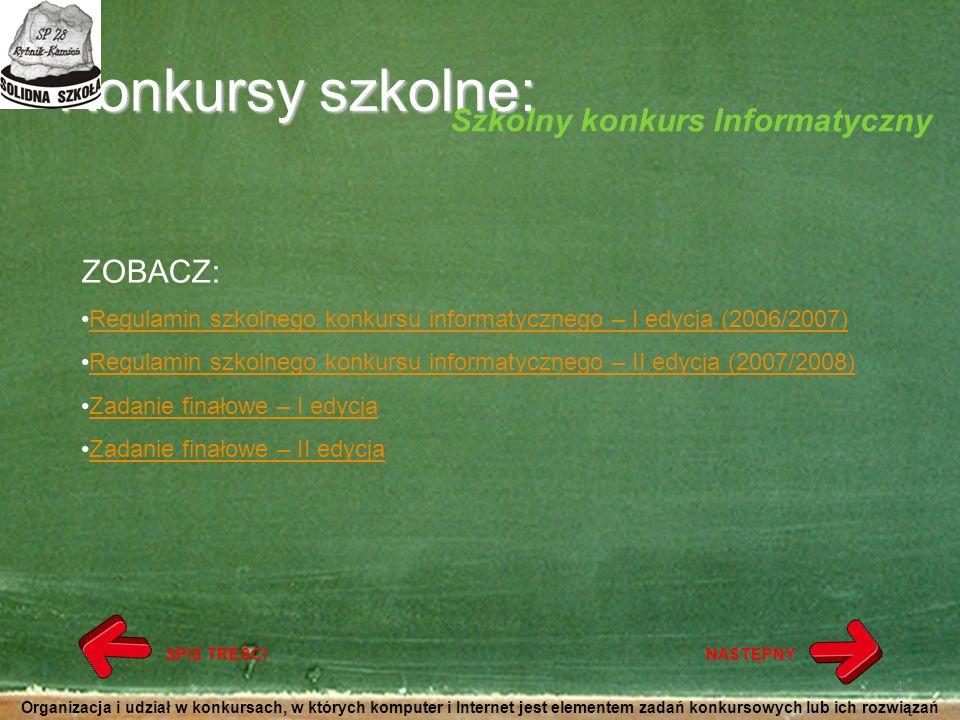Konkursy szkolne: Szkolny konkurs Informatyczny ZOBACZ: