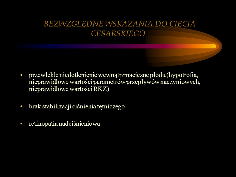 BEZWZGLĘDNE WSKAZANIA DO CIĘCIA CESARSKIEGO