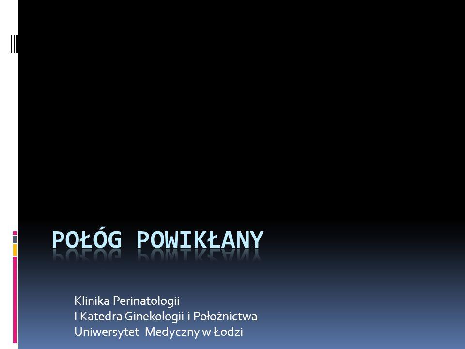 Połóg powikłany Klinika Perinatologii