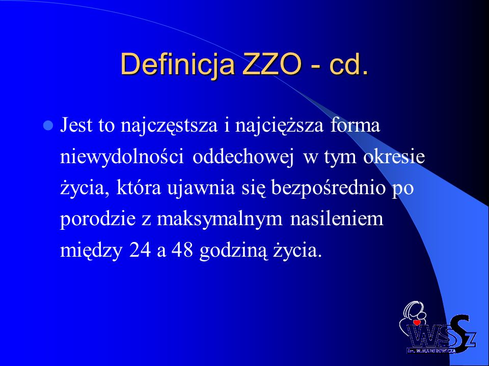 Definicja ZZO - cd.