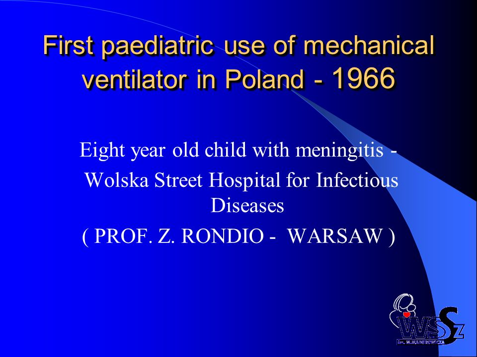 First paediatric use of mechanical ventilator in Poland - 1966