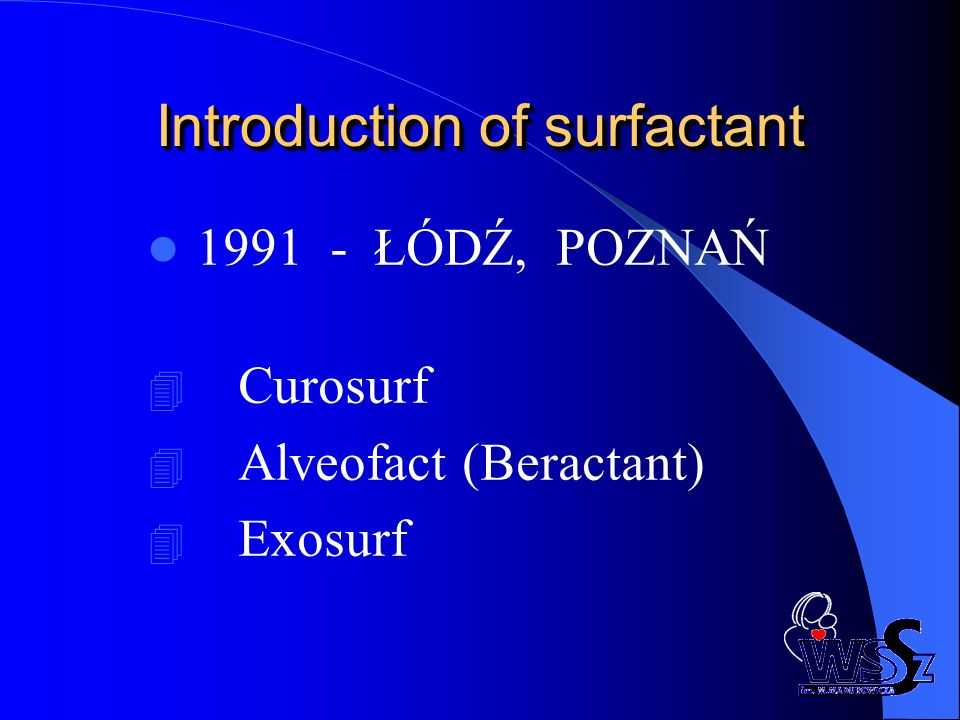 Introduction of surfactant