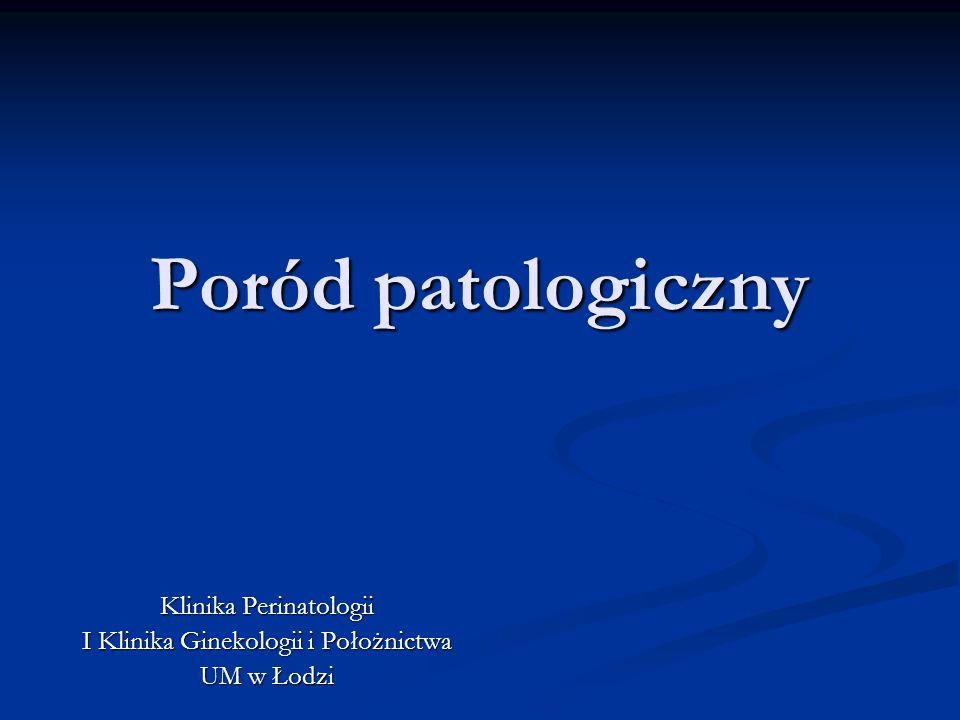 Klinika Perinatologii I Klinika Ginekologii i Położnictwa UM w Łodzi