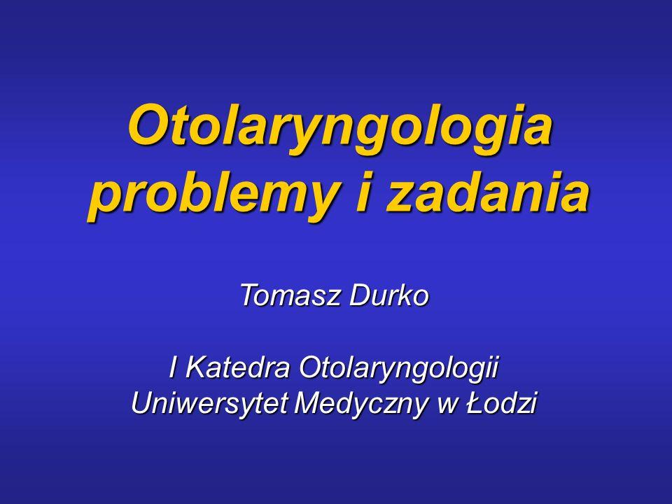 Otolaryngologia problemy i zadania