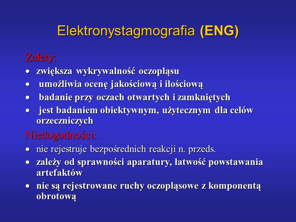 Elektronystagmografia (ENG)