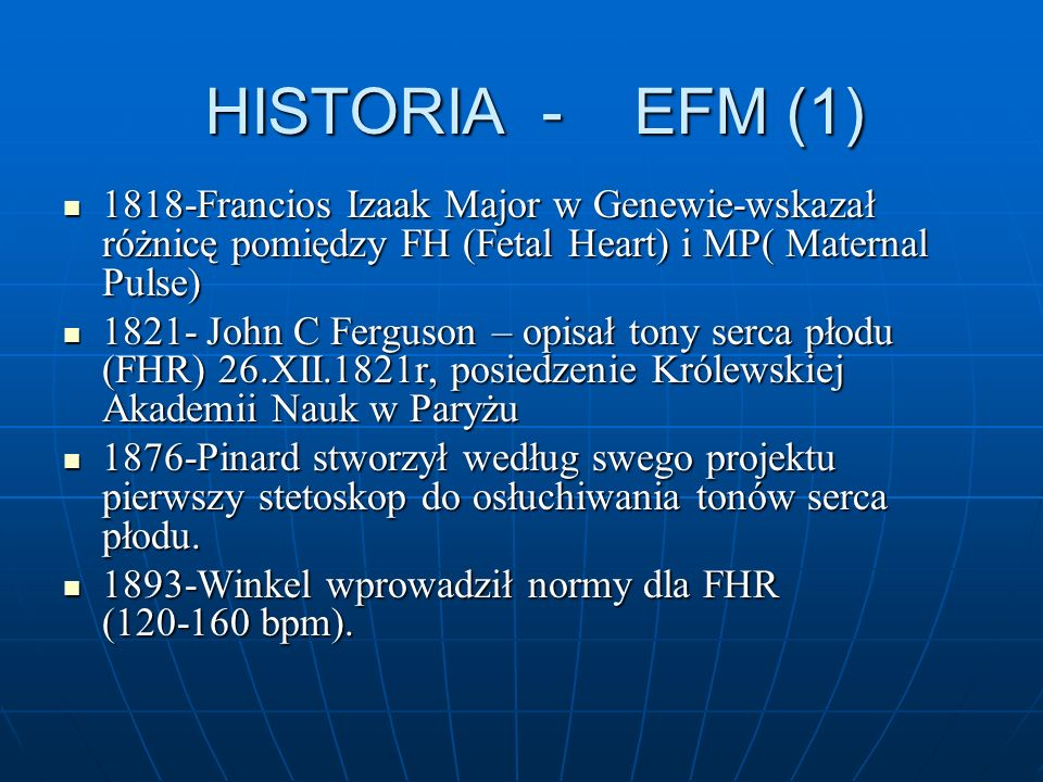 HISTORIA - EFM (1)1818-Francios Izaak Major w Genewie-wskazał różnicę pomiędzy FH (Fetal Heart) i MP( Maternal Pulse)
