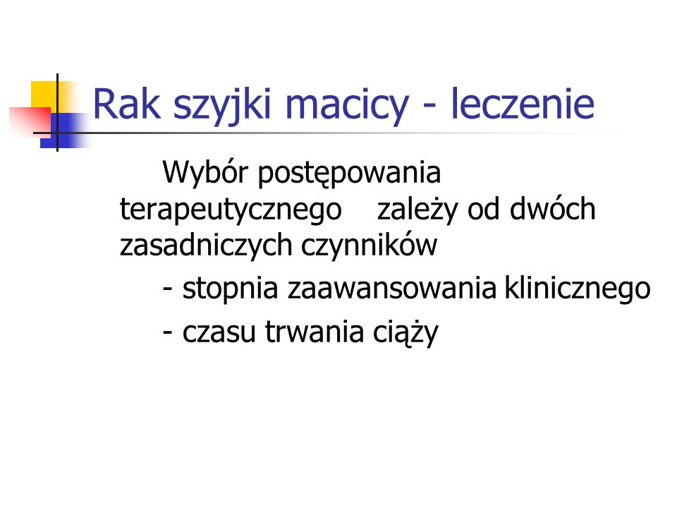 Rak szyjki macicy - leczenie