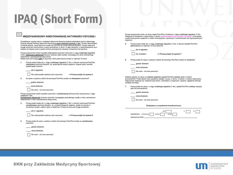 IPAQ (Short Form) SKN przy Zakładzie Medycyny Sportowej