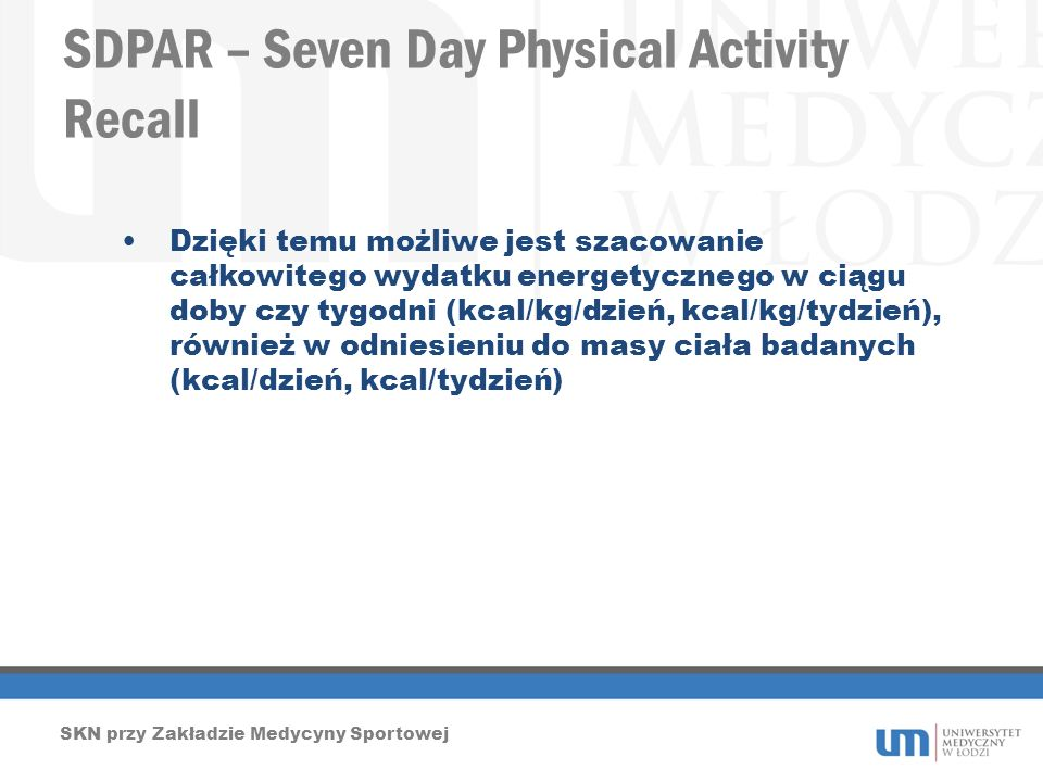 SDPAR – Seven Day Physical Activity Recall