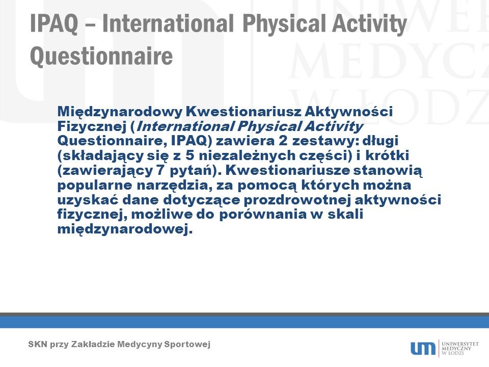 IPAQ – International Physical Activity Questionnaire