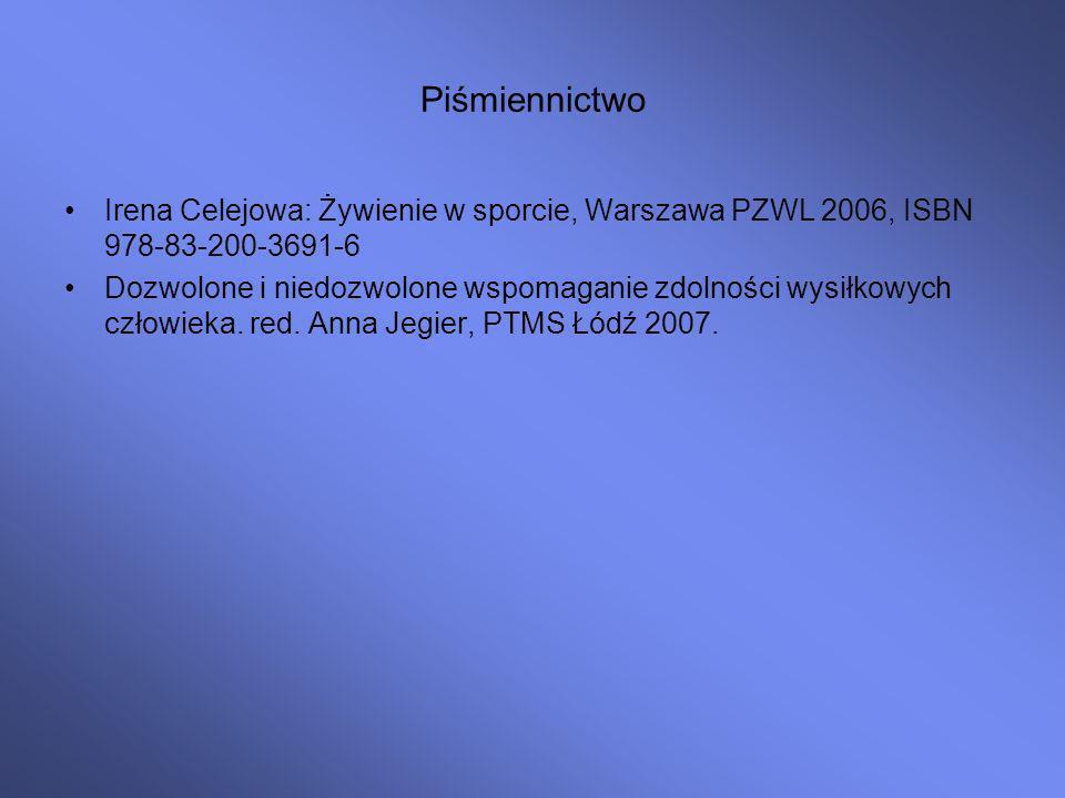 Piśmiennictwo Irena Celejowa: Żywienie w sporcie, Warszawa PZWL 2006, ISBN 978-83-200-3691-6.