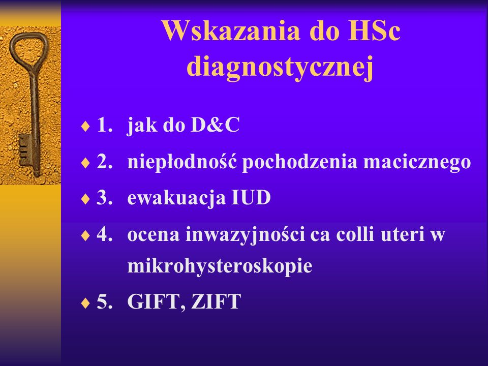 Wskazania do HSc diagnostycznej