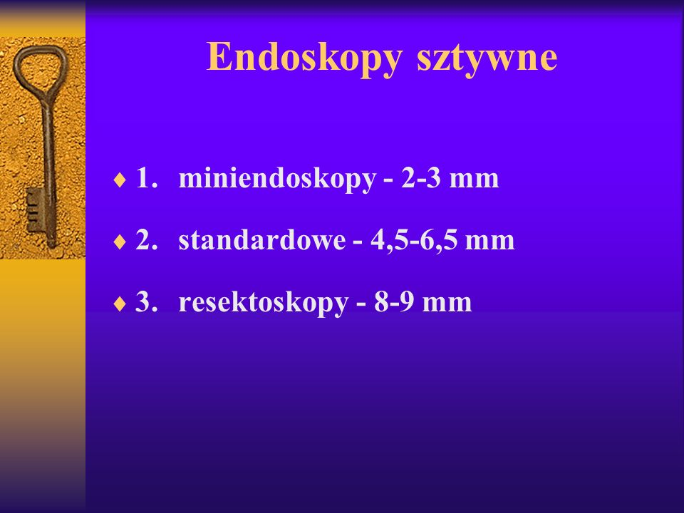 Endoskopy sztywne 1. miniendoskopy - 2-3 mm