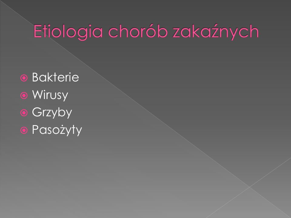 Etiologia chorób zakaźnych