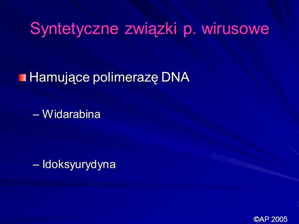 Syntetyczne związki p. wirusowe