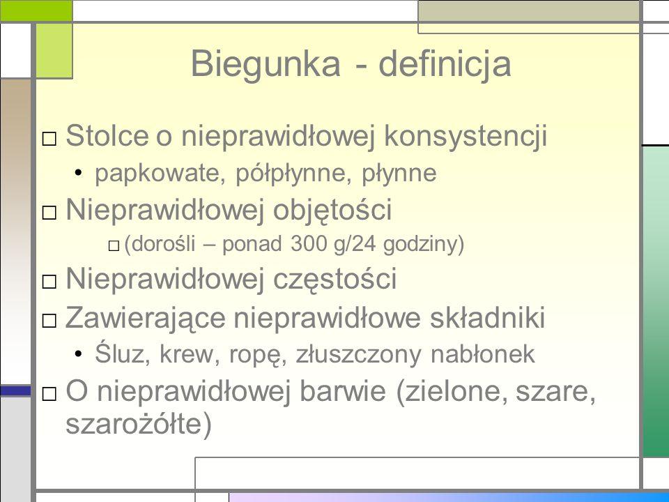 Biegunka - definicja Stolce o nieprawidłowej konsystencji