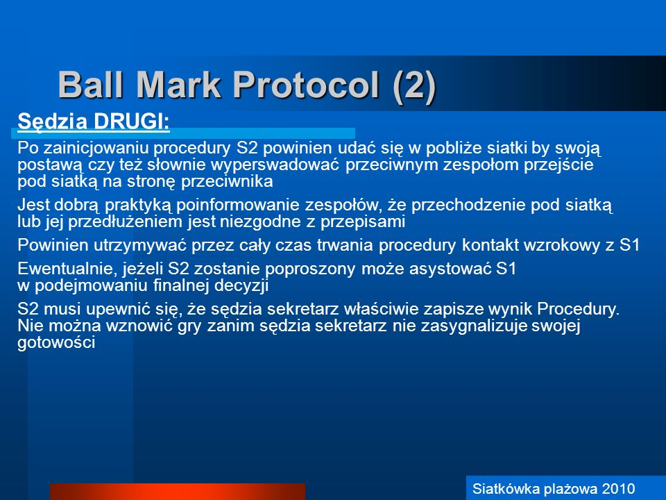 Ball Mark Protocol (2) Sędzia DRUGI: