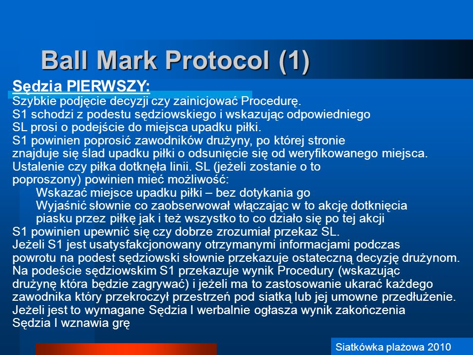 Ball Mark Protocol (1) Sędzia PIERWSZY: