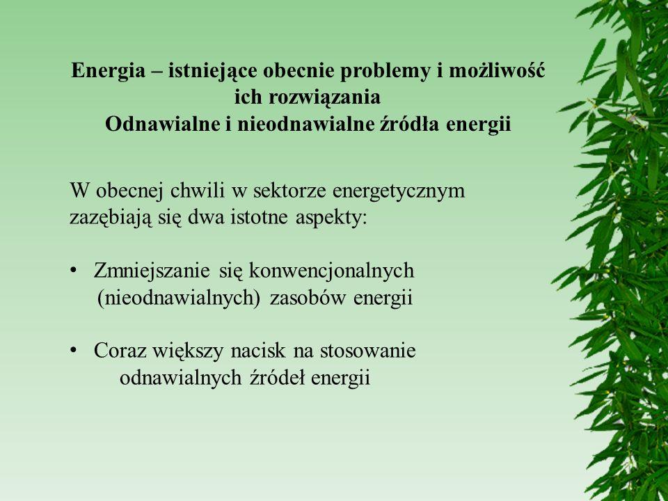 Energia – istniejące obecnie problemy i możliwość ich rozwiązania