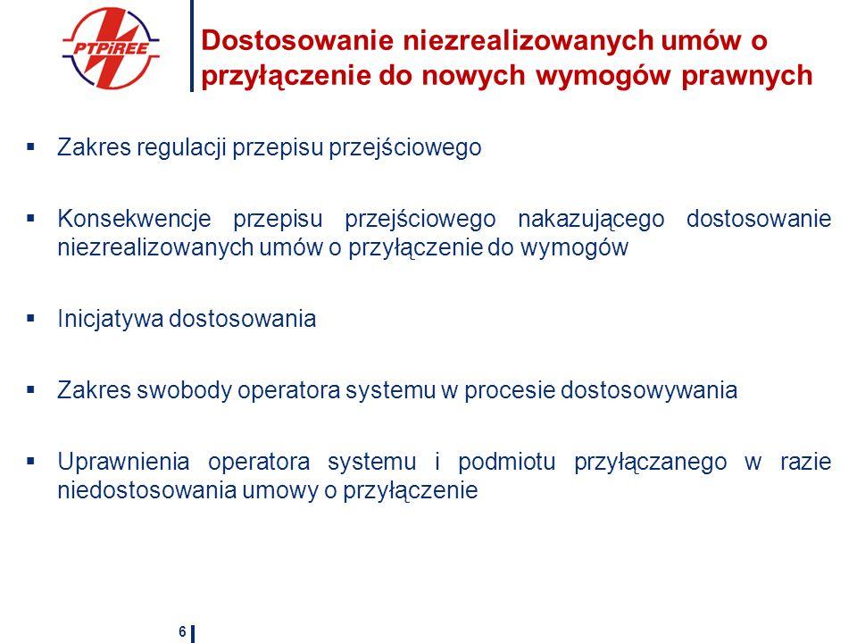 Dostosowanie niezrealizowanych umów o przyłączenie do nowych wymogów prawnych