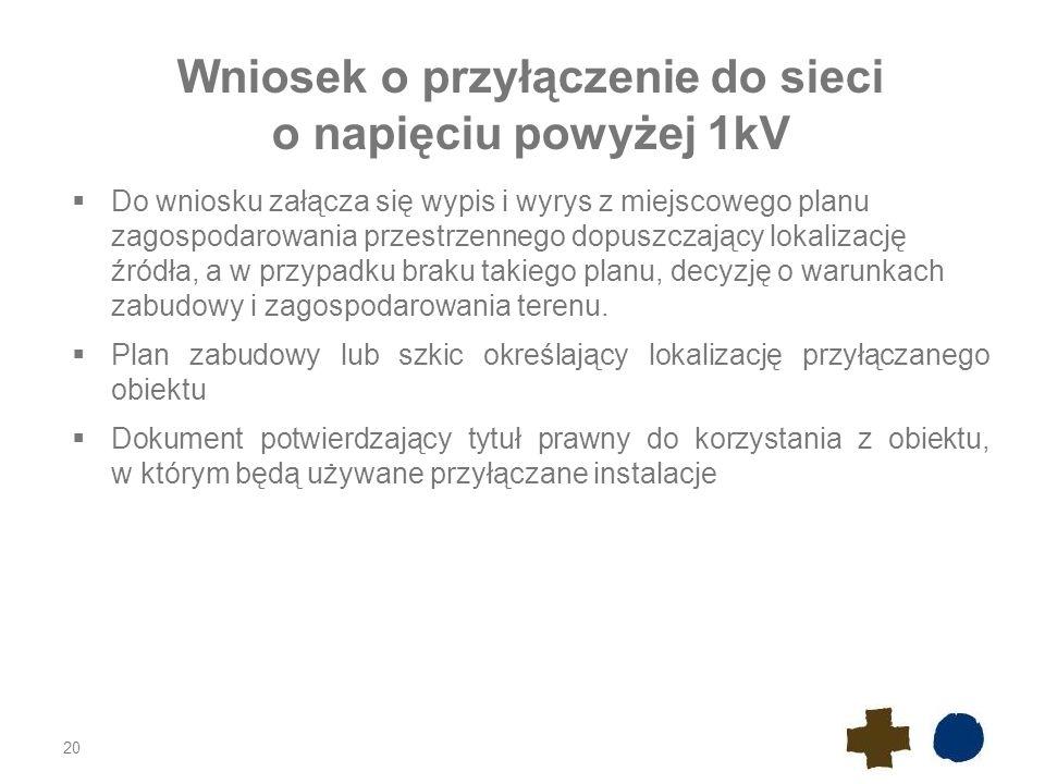 Wniosek o przyłączenie do sieci o napięciu powyżej 1kV