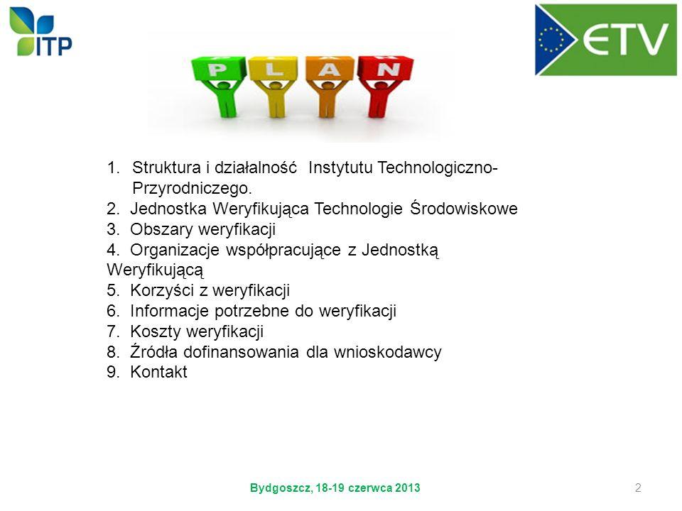 Struktura i działalność Instytutu Technologiczno-Przyrodniczego.