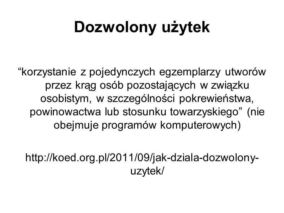 http://koed.org.pl/2011/09/jak-dziala-dozwolony- uzytek/