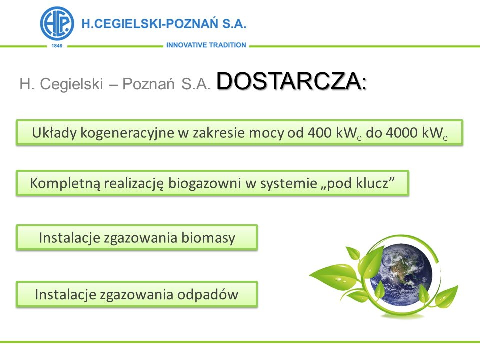 H. Cegielski – Poznań S.A. DOSTARCZA: